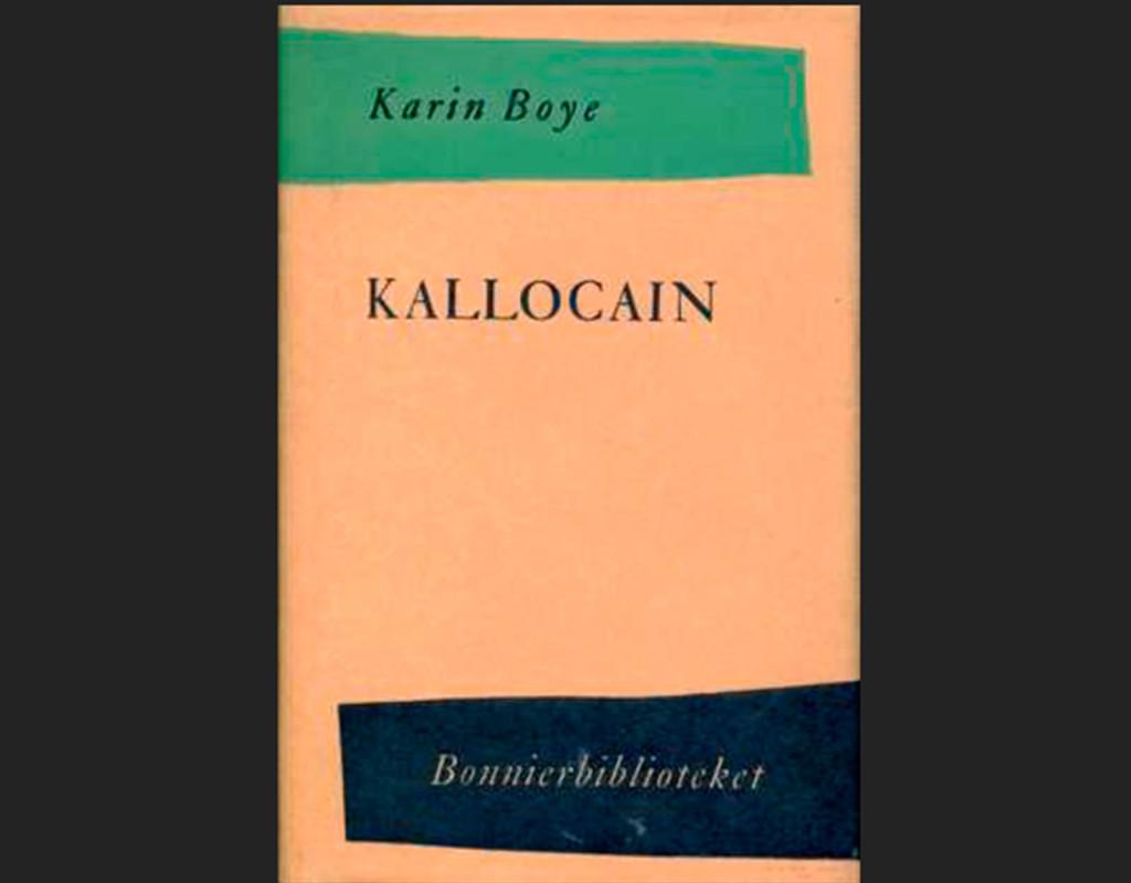 Kallocain, Karin Boye (1940)