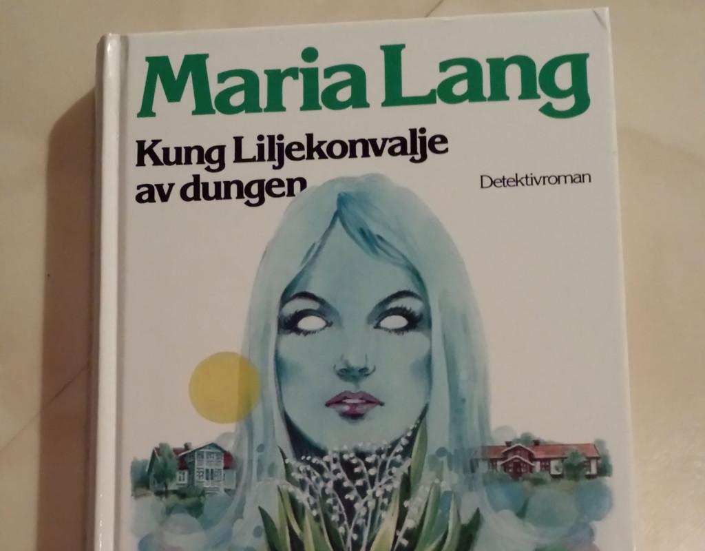 Kung Liljekonvalje av dungen, Maria Lang (1957)