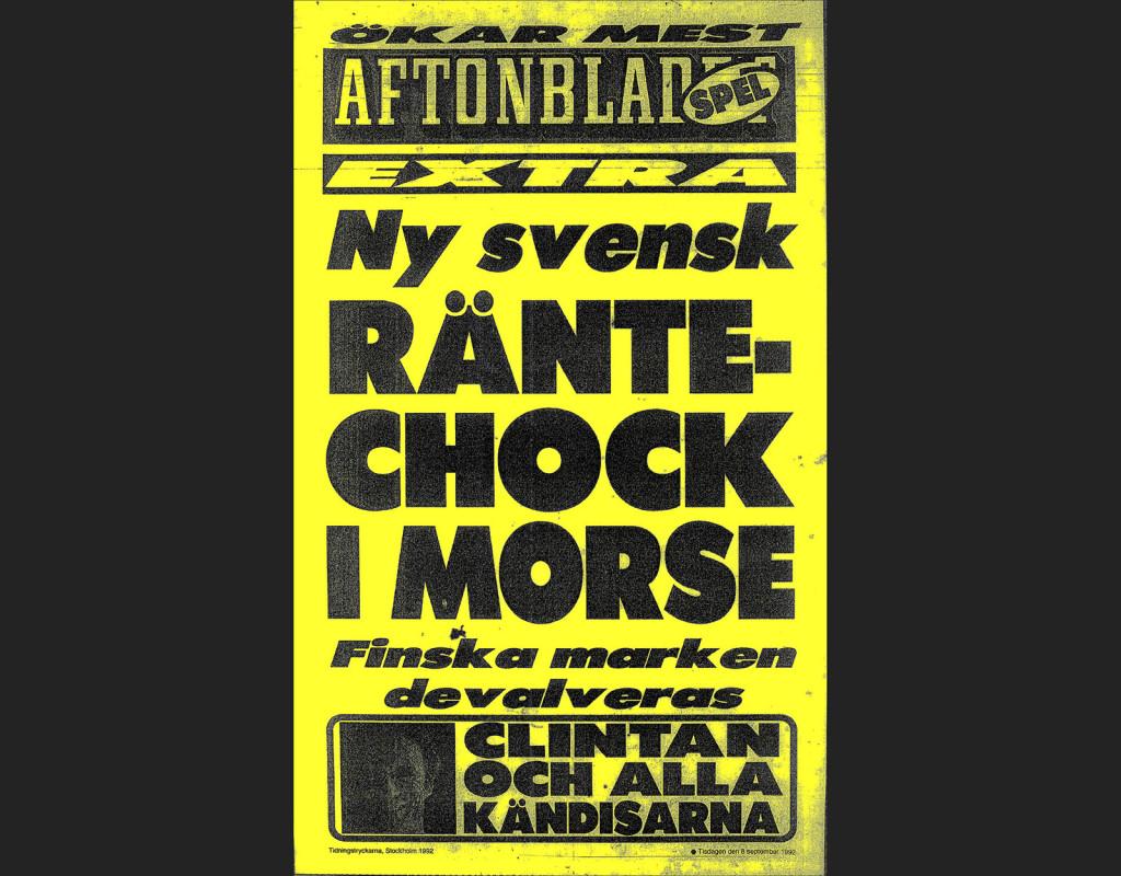 I början av 90-talet drabbades Sverige av finanskris.  Aftonbladets löpsedel, från den 8 september 1992.